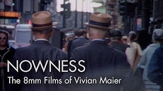 The 8mm Films of Vivian Maier