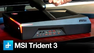 MSI Trident 3 Gaming PC - Hands On Review
