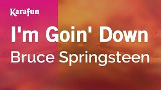 Karaoke I'm Goin' Down - Bruce Springsteen *