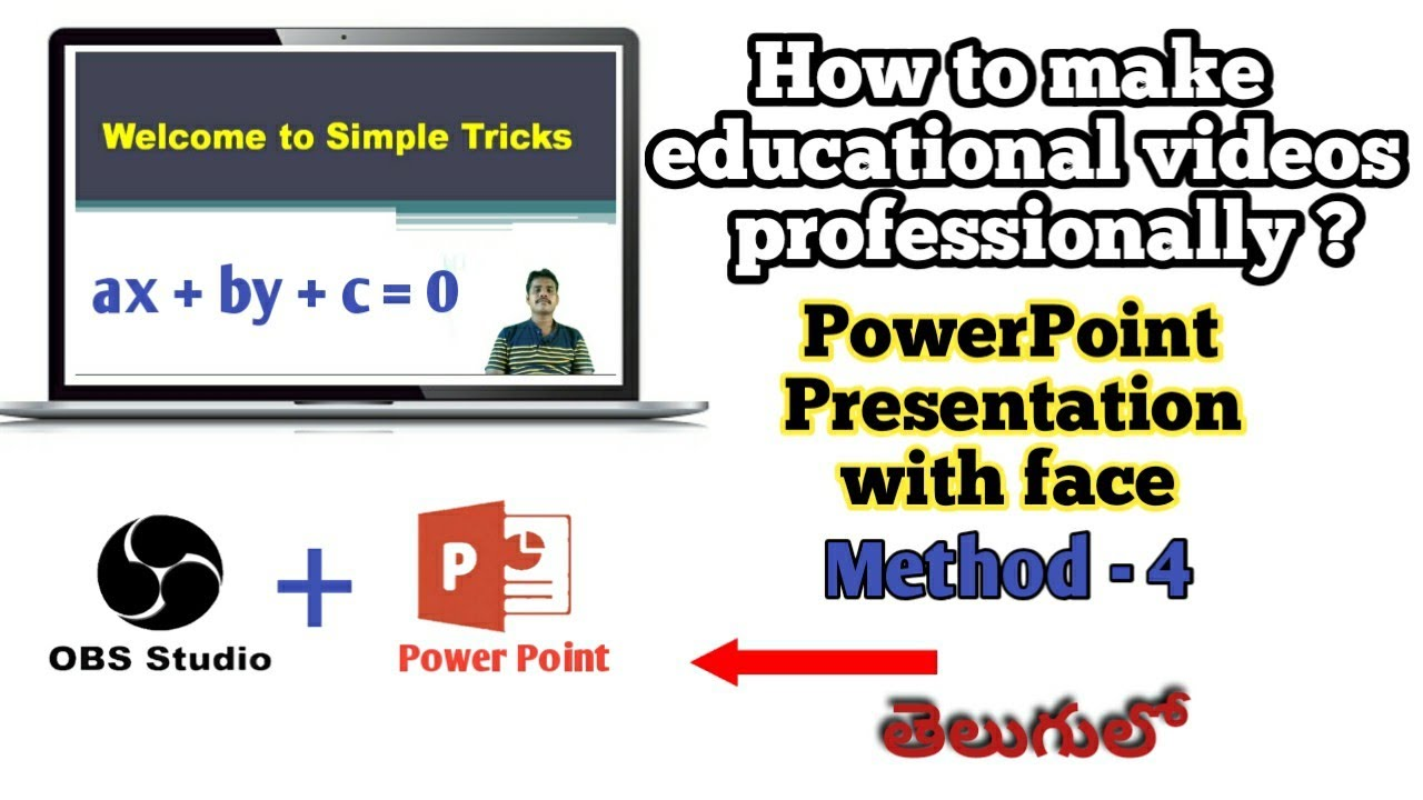 How to make education videos professionally in telugu || OBS Studio with Power Point|| Simple Tricks
