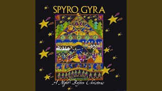Provided to YouTube by CDBaby Carol of the Bells · Spyro Gyra A Nig...