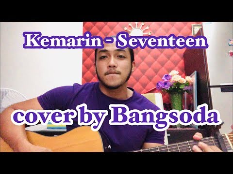 Kemarin - Seventeen (cover by bangsoda) malaysia