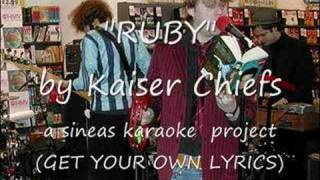 RUBY (kaiser chiefs karaoke)