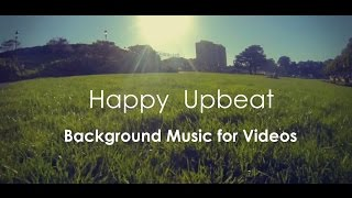 Happy Upbeat Background Music For Videos & Presentation thumbnail