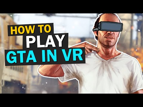 HOW TO PLAY GTA 5 ONLINE WITH OCULUS RIFT & HTC VIVE (The