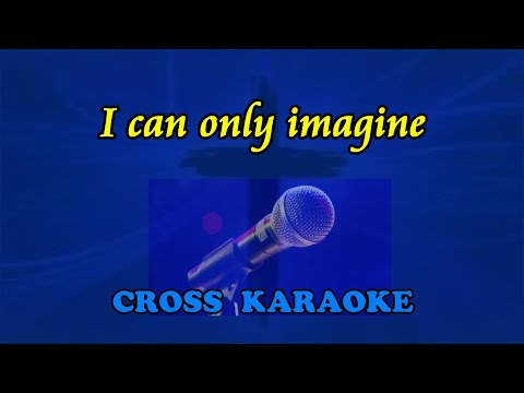I can only imagine - karaoke backing by Allan Saunders