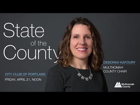 Multnomah County Chair Deborah Kafoury delivers 2017 State of the County address
