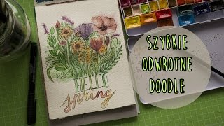 #3 Watercolor speedpainting- Szybkie odwrotne doodle| Hello spring!☺