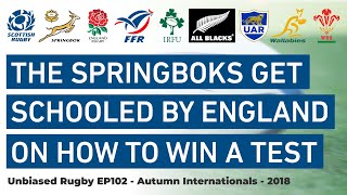Springboks get Schooled by England on how to win a Test. Autumn Internationals Week 1 Review