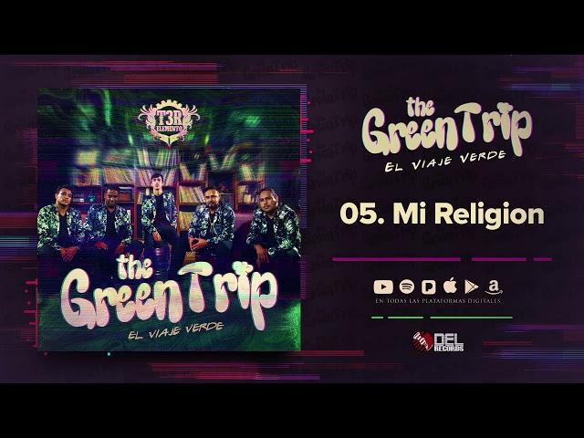 Mi Religion - T3R Elemento - DEL Records 2018