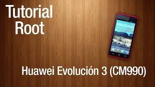 Tutorial : Root - Huawei Evolución 3 (CM990)