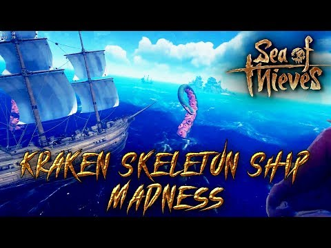 Boss Madness | The Kraken And Skeleton Ships | Sea Of Thieves
