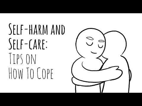 Self-Harm and Self-Care: Tips on How To Cope