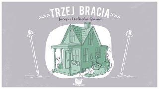 TRZEJ BRACIA – Bajkowisko.pl – słuchowisko – bajka dla dzieci (audiobook)