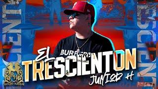 Junior H - El Trescienton (En Vivo)
