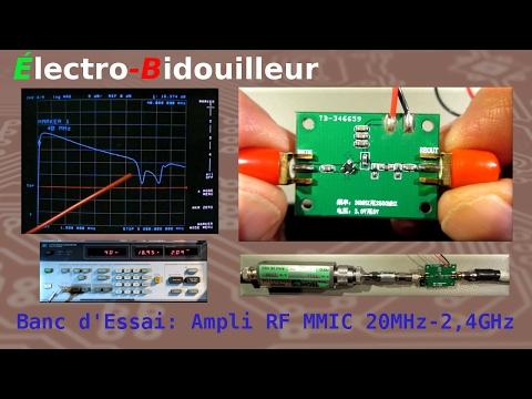 EB_#132 Banc d'Essai: Amplificateur RF à MMIC de 20MHz à 2,4 GHz