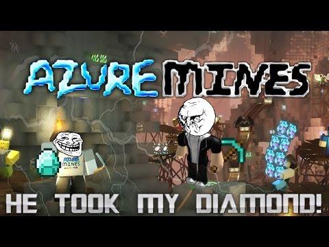 Roblox- Azure Mines- Part 2- He Stoled My Diamond
