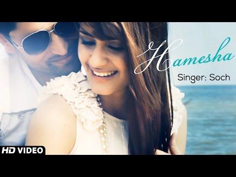 Hindi Songs 2017 Hits - Hamesha - Soch Band Ft. Momina Mustehsan | New Hindi Songs 2017