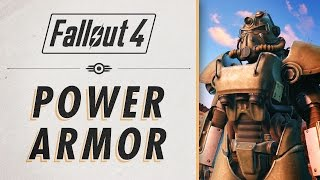 Fallout 4 - Power Armor Essential Guide & Basics