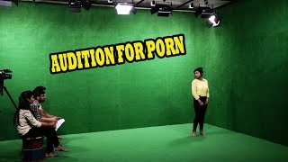 AUDITION FOR PORN IN DELHI   REAL PORN AUDITION FOR GIRLS AND BOYS