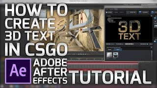 How to make 3D Text in CSGO using Adobe After Effects & Element 3D | Tutorial