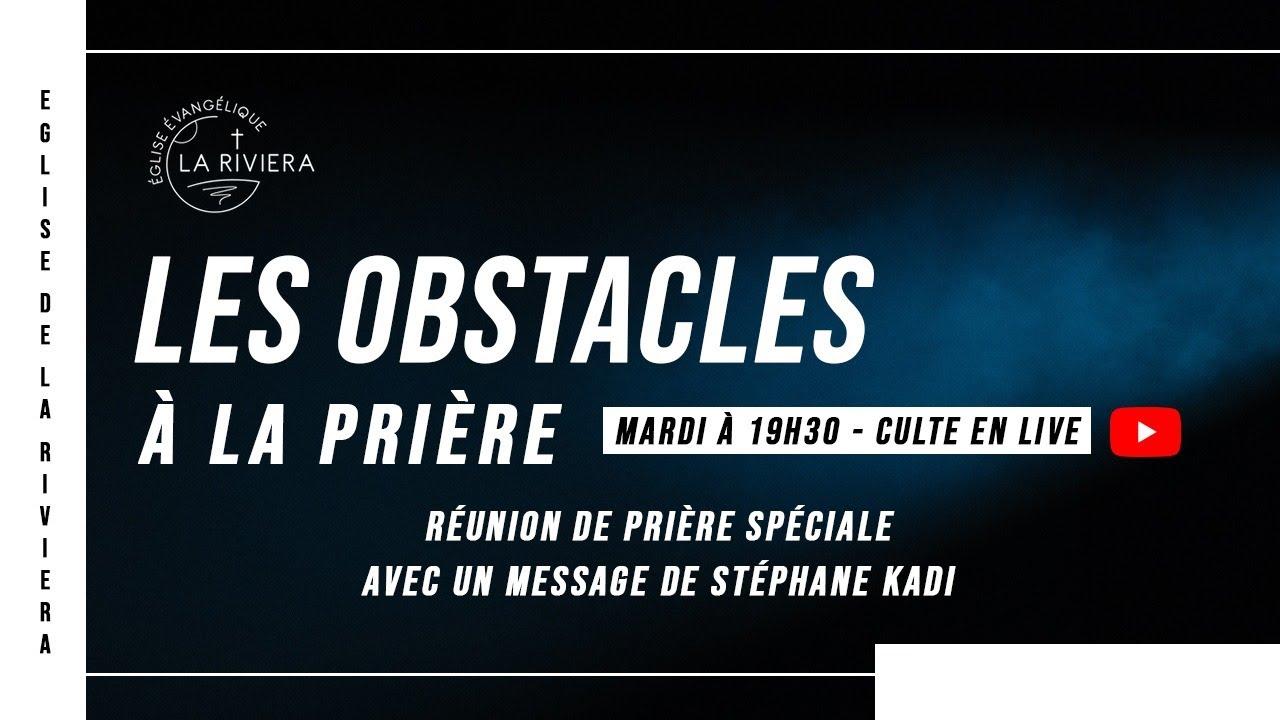 Les obstacles à la prière - Stéphane Kadi 16/02/02
