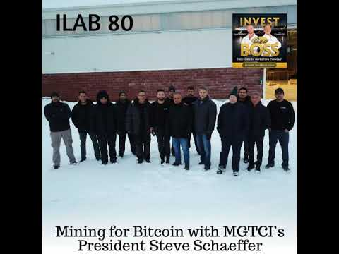 80: Mining for Bitcoin with MGTCI's President Steve Schaeffe