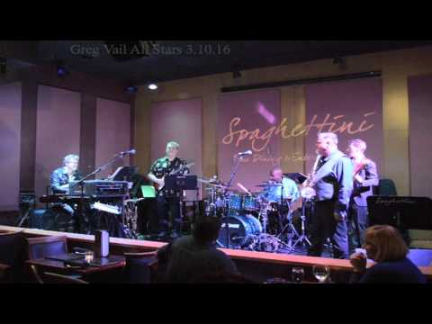 Greg Vail All Stars - George Duke's It's On live at Spag