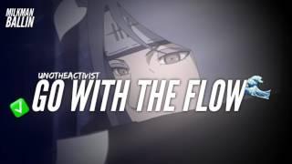 Unotheactivist - Go With The Flow