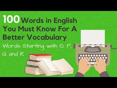 100 Words in English You Must Know For A Better Vocabulary Starting with 'O - R '
