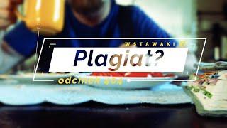 Wstawaki [#404] Plagiat?