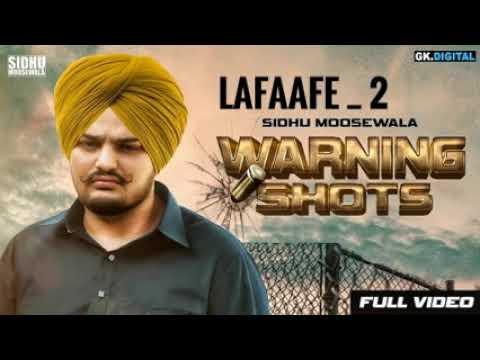 Lafaafe 2| Full song | SIDHU MOOSEWALA | Karan Aujla | Warning Shots | Latest punjabi song 2018