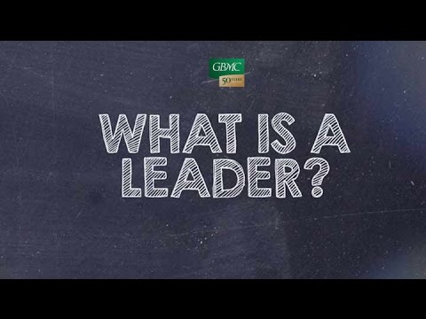 """""""What is a Leader?"""""""
