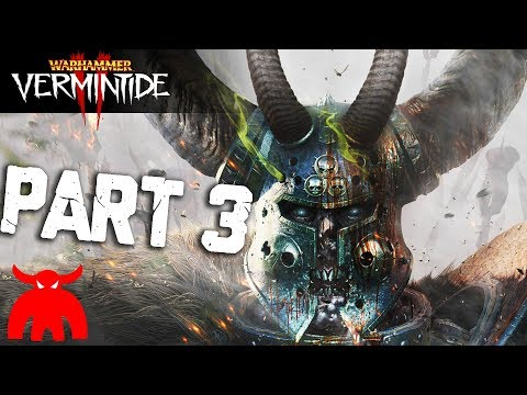 FIRST MISSION, FULL GAME! Vermintide 2 Gameplay Part 3 (PC Warhammer Vermintide 2)