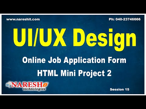 Session: 15 | Online Job Application Form HTML Mini Project 2 | UI/UX Tutorial