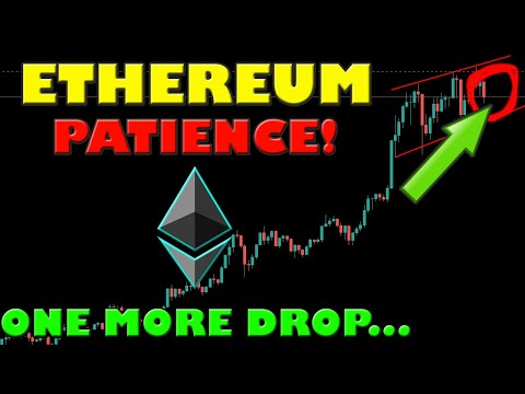 ETHEREUM ONE MORE DROP IS COMING, BUT DO NOT PANIC SELL YOUR ETH!