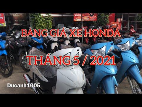 BẢNG GIÁ XE HONDA ĐẦU THÁNG 5/2021 mới nhất | ducanh1005