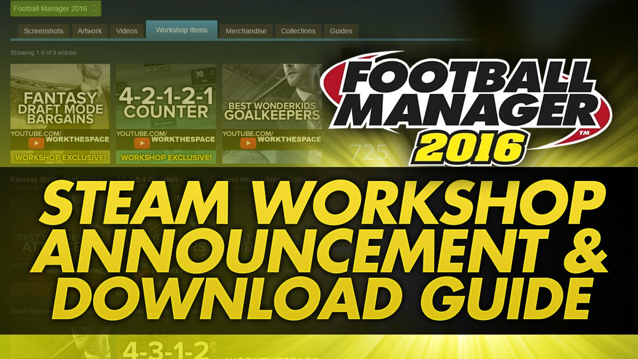 Football Manager 2016 | Steam Workshop Announcement and Download Guide