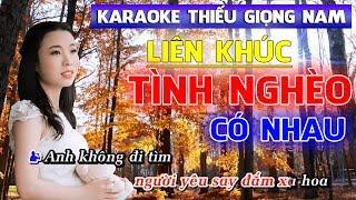 Liên Khúc Tình Nghèo Có Nhau Karaoke Thiếu Giọng Nam - Karaoke song ca với Thanh Ngân