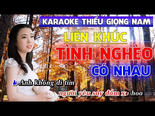Lin Khúc Tnh Ngho Có Nhau Karaok - Karaoke song ca vi Thanh Ngn