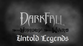 Darkfall Unholy Wars - Untold Legends