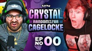 THE BOYS ARE BACK! | Pokemon Crystal Randomized Cagelocke Ep 00