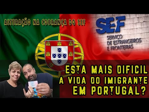 Está mais difícil a vida do imigrante em Portugal? - Alteração das taxas no SEF