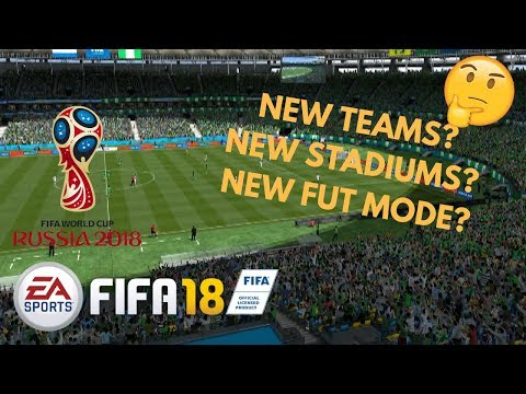WHAT CAN WE EXPECT FROM FIFA 18's WORLD CUP DLC?