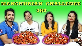 300 MANCHURIAN CHALLENGE MANCHURIAN EATING COMPETITION