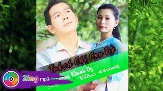 Trách Chi Con Đò - Lương Khánh Vy, Bảo Hưng (Album)