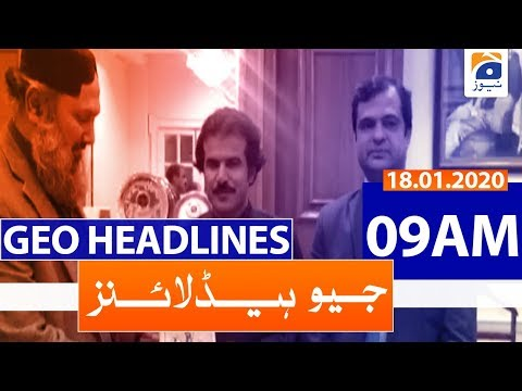 Geo Headlines 09 AM | 18th January 2020