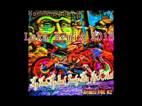 Loka Remix 2016