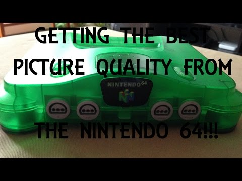 Getting the Best Picture Quality from the Nintendo 64