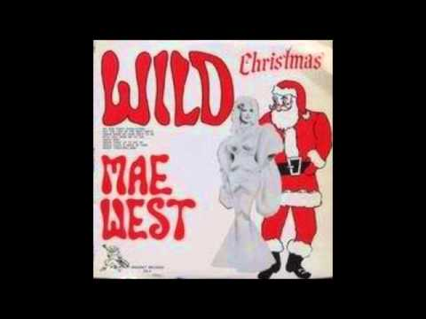 Mae West - Santa Come Up To See Me